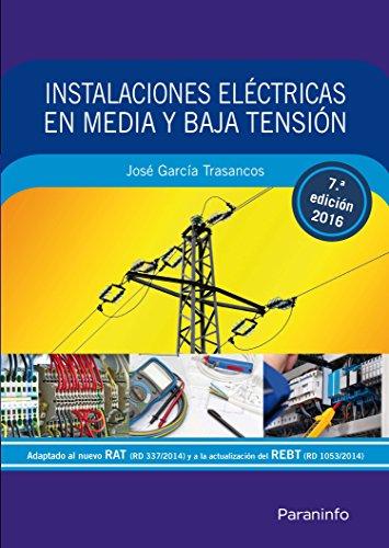 INSTALACIONES ELECTRICAS EN MEDIA Y BAJA TENSION