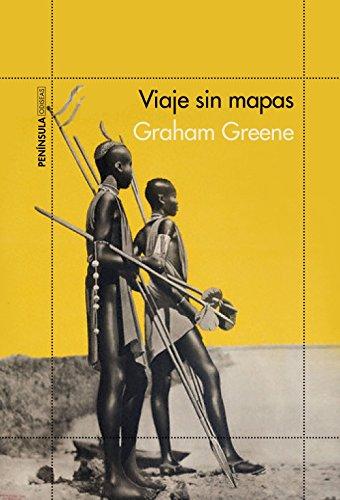 Viaje sin mapas (ODISEAS) por Graham Greene