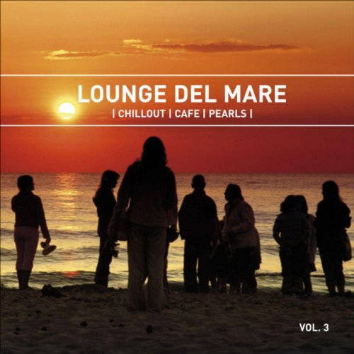 Lounge Del Mare 3 - Chillout Cafe Pearls