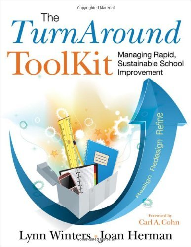 The TurnAround ToolKit: Managing Rapid, Sustainable School Improvement by Lynn S. Winters (2010-12-07)