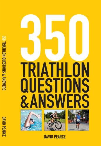350 Triathlon Questions and Answers (English Edition) por David Pearce