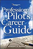 Professional Pilot's Career Guide