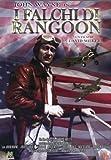 I falchi di Rangoon [Import italien]