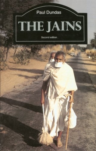 The Jains (The Library of Religious Beliefs and Practices) por Paul Dundas