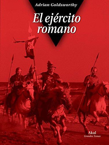 Portada del libro El ejército romano (Grandes temas)