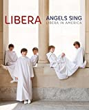Angels Sing - Libera in America [Blu-ray] [2015]
