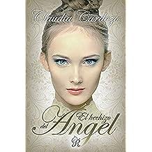 El hechizo del ángel (Romantic Ediciones)