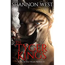 The Tyger Kings (Mate of the Tyger Prince Book 7) (English Edition)