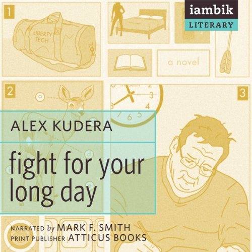 Fight for Your Long Day  Audiolibri