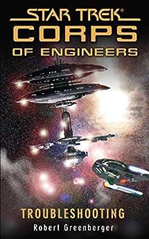 Star Trek: Troubleshooting (Star Trek: Starfleet Corps of Engineers) (English Edition) von [Greenberger, Robert]