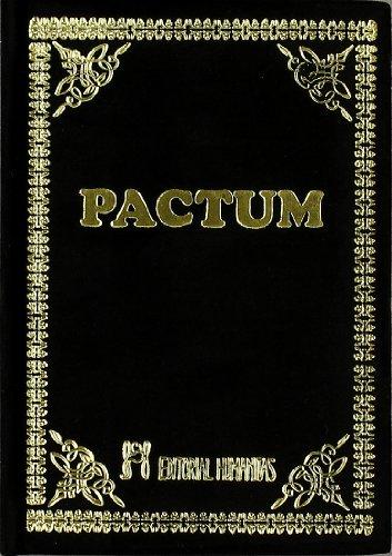 Pactum: la obra magistral de la hechiceria antigua por Anonimo