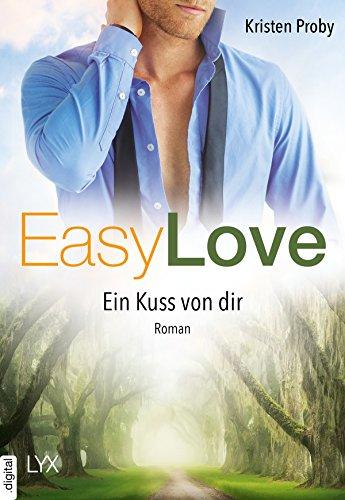 Easy Love - Ein Kuss von dir (Boudreaux series 4) von [Proby, Kristen]