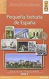 Pequeña historia de España. Con espansione online. Con CD Audio. Per la Scuola media