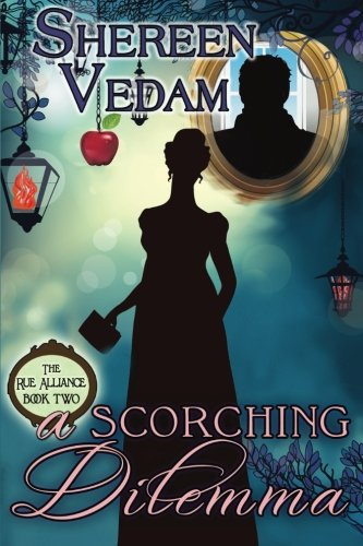 A Scorching Dilemma: The Rue Alliance, Book 2