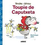 Toupie de Caputxeta (Toupie i Binou)