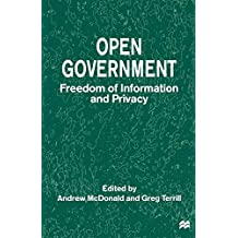 Open Government: Freedom of Information and Privacy