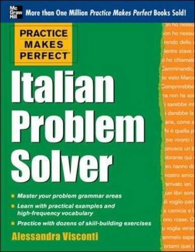 practice-makes-perfect-italian-problem-solver-with-80-exercises-practice-makes-perfect-mcgraw-hill