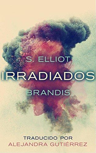 Irradiados por S. Elliot Brandis
