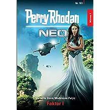 Perry Rhodan Neo 161: Faktor I: Staffel: Mirona