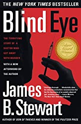 Blind Eye: The Terrifying Story Of A Doctor Who Got Away With (English Edition)