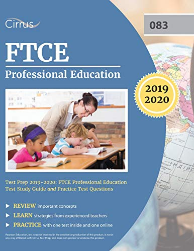 FTCE Professional Education Test Prep 2019-2020: FTCE Professional Education Test Study Guide and Practice Test Questions (Ftce Professional Education Test)