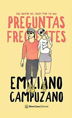 Preguntas frecuentes por Emiliano Campuzano