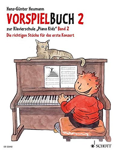 """Vorspielbuch 2: zur Klavierschule """"Piano Kids"""" Band 2. Klavier."""