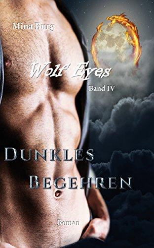 Download Wolf Eyes Dunkles Begehren