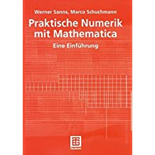 Praktische Numerik mit Mathematica. Eine Einführung