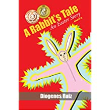 A Rabbit's Tale an Easter Story (Praying Mantis Series Book 1) (English Edition)