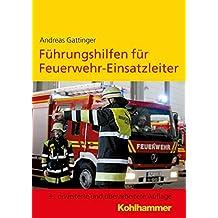 Führungshilfen für Feuerwehr-Einsatzleiter (Fuhrung)