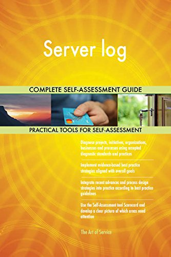 Server log All-Inclusive Self-Assessment - More than 720 Success Criteria, Instant Visual Insights, Comprehensive Spreadsheet Dashboard, Auto-Prioritized for Quick Results -