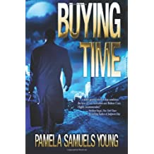 Buying Time by Pamela Samuels Young (2009-08-02)
