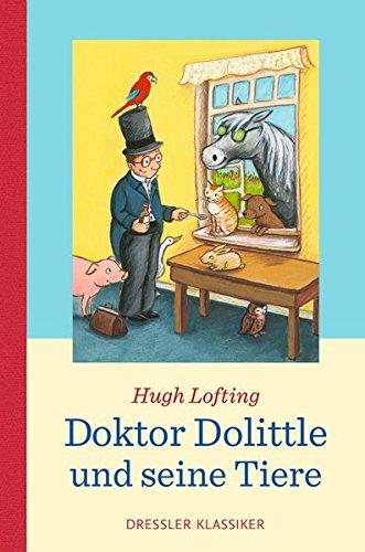 Doktor Dolittle: und seine Tiere (Dressler Klassiker) -