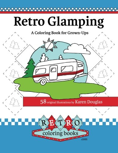 retro-glamping-coloring-book-for-grown-ups-join-the-adult-coloring-revolution-and-color-your-dream-c