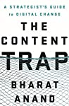 "As Bharat Anand shows in this eminently readable book, connections are now more important than content.""—Daniel H. Pink, author of Drive and To Sell Is Human Harvard Business School Professor of Strategy Bharat Anand presents an incisive new approach..."