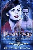 Bloodpledge, The Dantonville Series-Book 2: Volume 2 (The Dantonville Legacy)