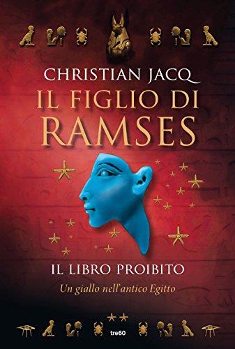 Il libro proibito. Il figlio di Ramses