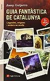 Guia Fantàstica De Catalunya (Inspira)