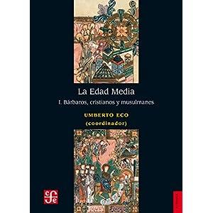 La Edad Media, I. Bárbaros, cristianos y musulmanes (Historia)