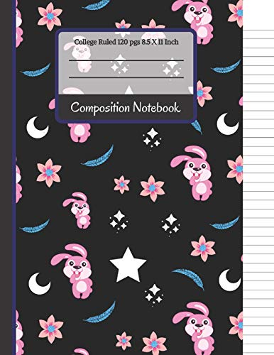 Composition Notebook: Bunny Rabbits, Flowers and Stars Cute College Ruled  Notebook // Journal for Writing Notes    for Girls, Kids, School, Students