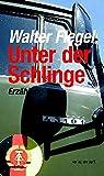 Unter der Schlinge: Erzählung (Verlag am Park)