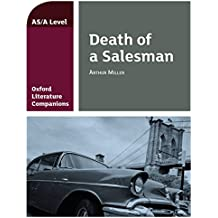 Oxford Literature Companions (AS/A Level): Death of a Salesman Kindle edition