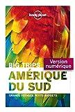 Big Trips - Amérique du sud (Guide de voyage)