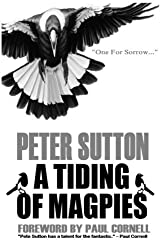 A Tiding Of Magpies by Peter Sutton (2016-05-13)