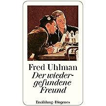 Der wiedergefundene Freund [Lingua tedesca]
