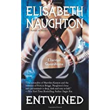 Entwined (Eternal Guardians (Love Spell)) by Elisabeth Naughton (2010-09-01)