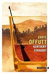Kentucky Straight par Chris Offutt