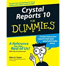 Crystal Reports 10 For Dummies by Allen G. Taylor (2004-06-04)