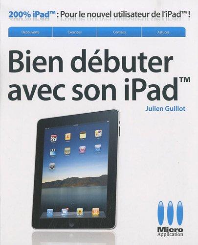 Bien débuter avec son iPad